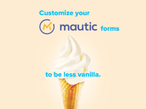 customize the design of your Mautic forms